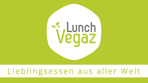 Lunch Vegaz – Die Vegane Alternative zu Fastfood
